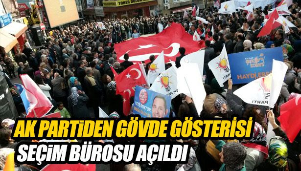 AK Parti seçim bürosu yoğun katılım ile açıldı.