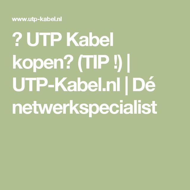 🔌 UTP Kabel kopen? (TIP !) | UTP-Kabel.nl | Dé netwerkspecialist