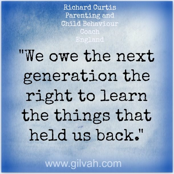 Gilvah Professionals. Richard Curtis. Parenting and child behaviour coach. UK. #gilvah #quotes #inspire #business #entrepreneurs #visionboard #coaches #consultants #online #marketing #womeninbiz #inspiredparenting #richardcurtis #parenting #parentcoach #childbehaviour