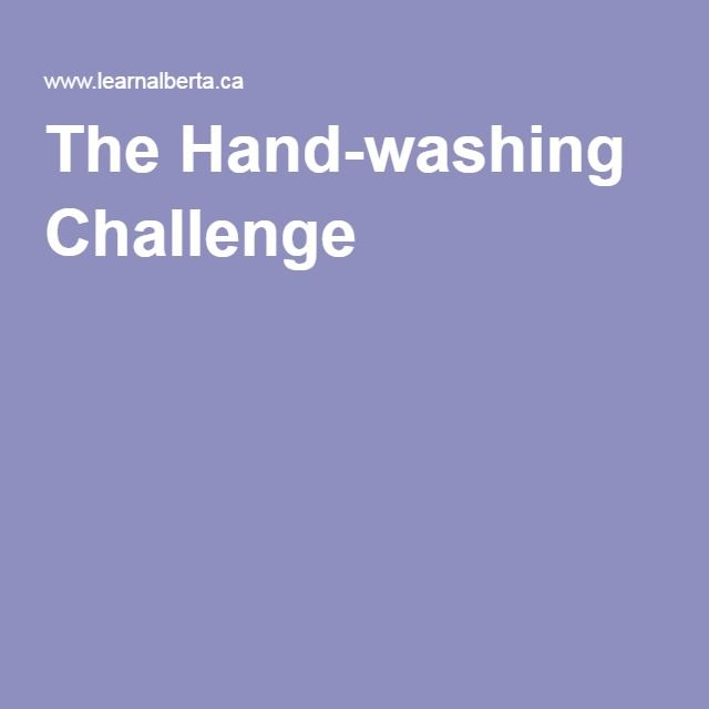 The Hand Washing Challenge