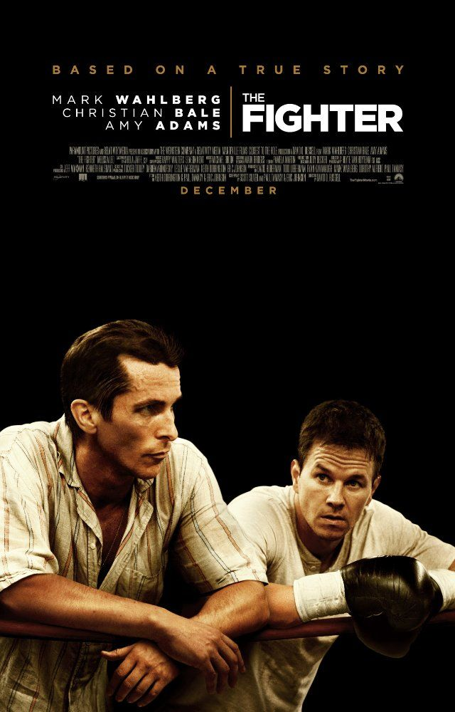 The Fighter: starring Melissa Leo, Amy Adams, Mark Wahlberg, Christian Bale, great movie