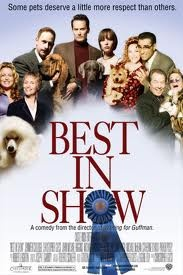 Best In Show-  you obviously dont know my dog...seriously - funnyMovie Posters, Film, Funny Movie, Dogs Show, Book, Dogs Lovers, Christopher Guest, Favorite Movie, Watches