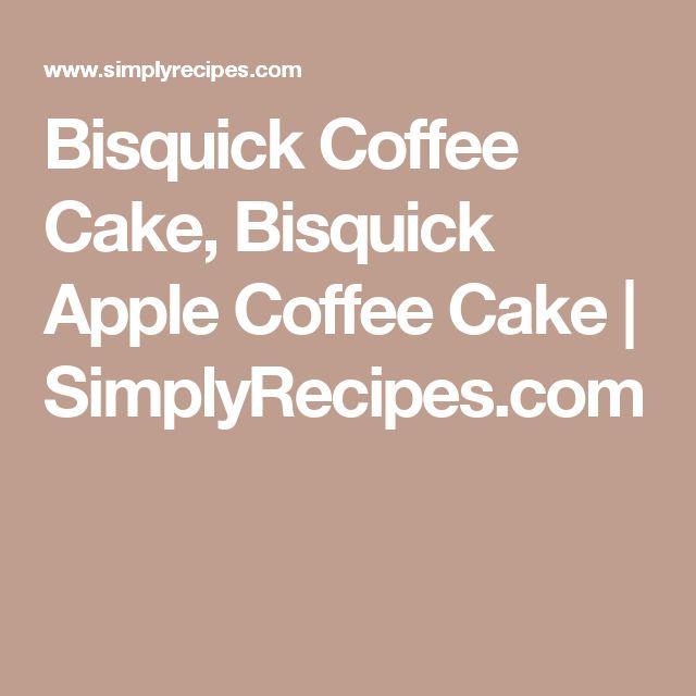 Recipe apple coffee cake bisquick