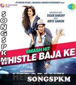 Whistle Baja (Heropanti) - Manj & Nindy Kaur MP3 Songs Download @ Songspkm.com