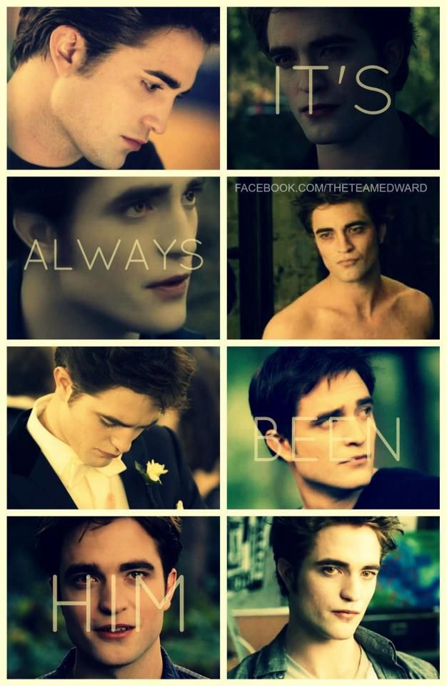 It's always been him. (Edward) Bella said to Jacob further breaking his heart.