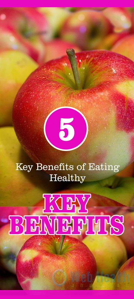 The 5 Key Benefits of Eating Healthy. #nutrition #health #healthy_food