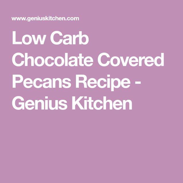Low Carb Chocolate Covered Pecans Recipe - Genius Kitchen