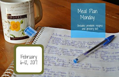 Darcie's Dishes: Meal Plan Monday: 2/6-2/12/17