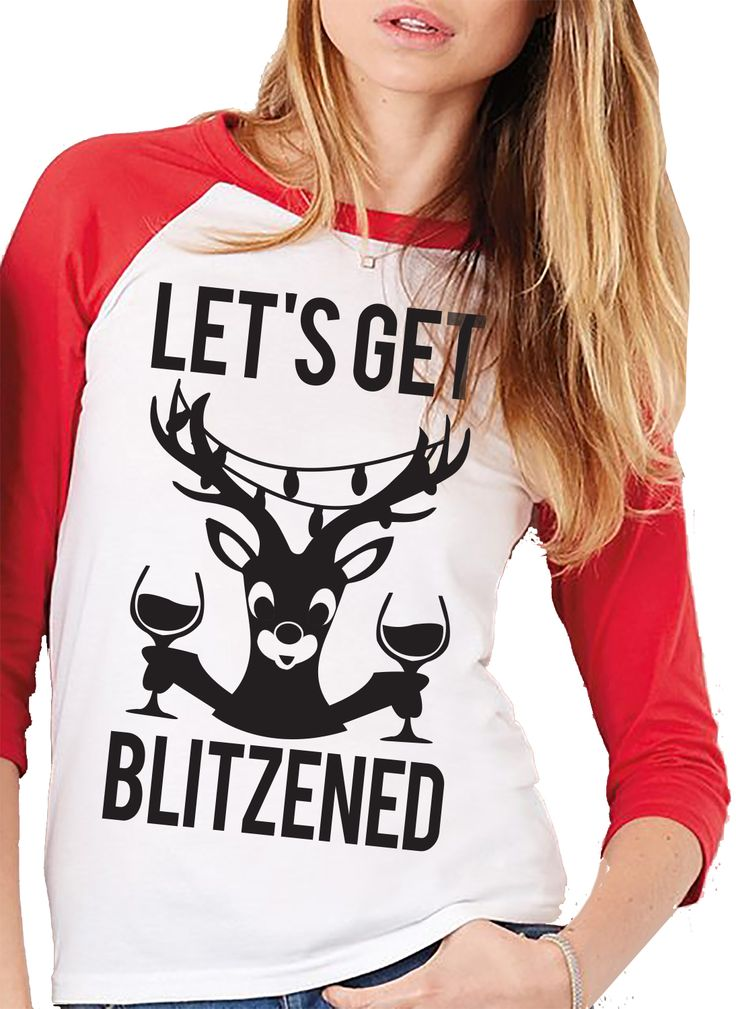 Awesome #Christmas Shirt! LET'S GET BLITZENED Baseball Tee by NoBull Woman Apparel. Only $24.90, click here to buy https://nobullwoman-apparel.com/collections/lifestyle/products/lets-get-blitzened-christmas-baseball-tees-unisex-sizes-pick-wine-or-beer