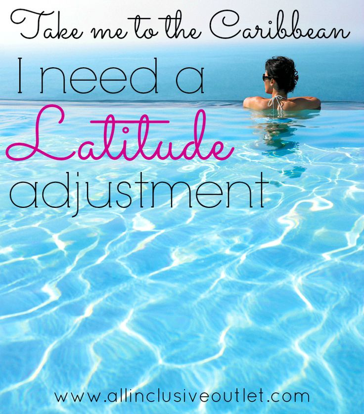 Need a LATITUDE adjustment? We can help.   #aioutlet {Click to see #allinclusive deals to the Caribbean!}