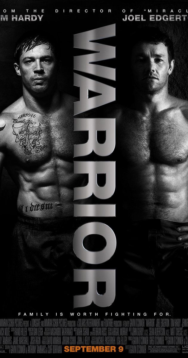 Warrior - Directed by Gavin O'Connor.  With Tom Hardy, Nick Nolte, Joel Edgerton, Jennifer Morrison. The youngest son of an alcoholic former boxer returns home, where he's trained by his father for competition in a mixed martial arts tournament - a path that puts the fighter on a collision course with his estranged, older brother.