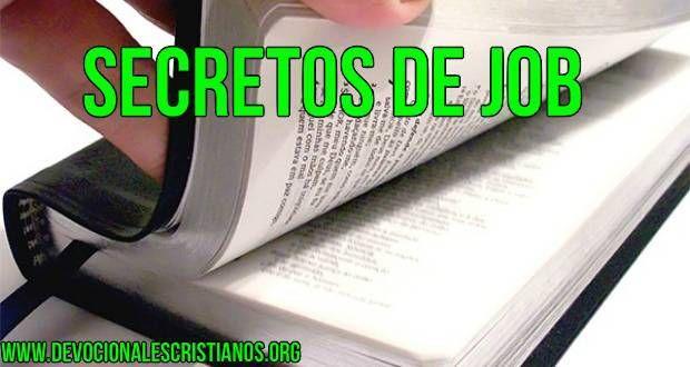 El Secreto de Job Según La Biblia † Devocionales Cristianos