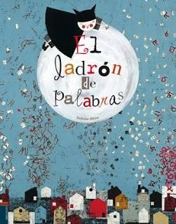 """""""El ladrón de palabras"""" cuento recomendado para mayores de 5 años #CuentosParaNiños"""