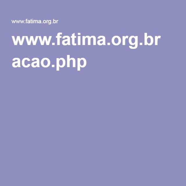www.fatima.org.br acao.php