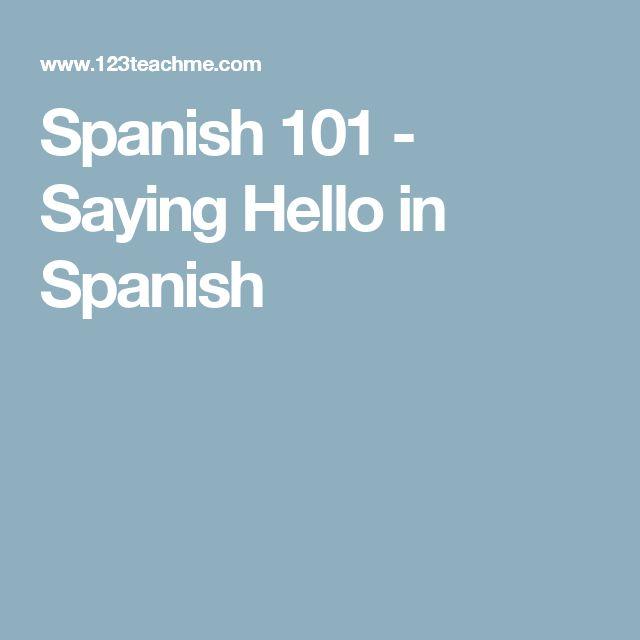 Spanish 101 - Saying Hello in Spanish