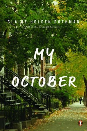 My October by Claire Holden Rothman (Penguin Canada) - Rothman blends three unique voices to capture the struggles of a modern family torn apart by the power of language and the weight of history, including the shadow of the October Crisis. Learn more about My October here (http://arts.nationalpost.com/2014/09/05/my-october-by-claire-holden-rothman-review/) and here (http://mtlreviewofbooks.ca/reviews/my-october/).