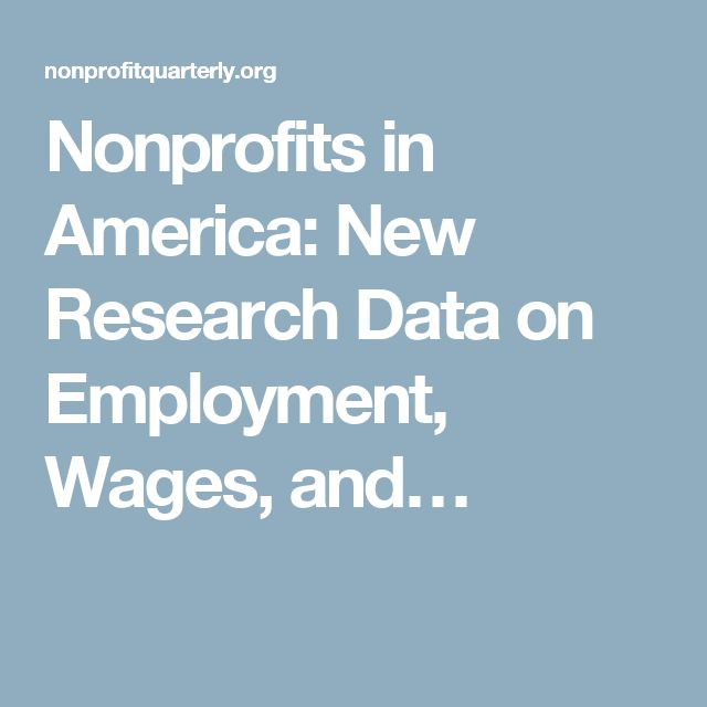 Nonprofits In America: New Research Data On Employment