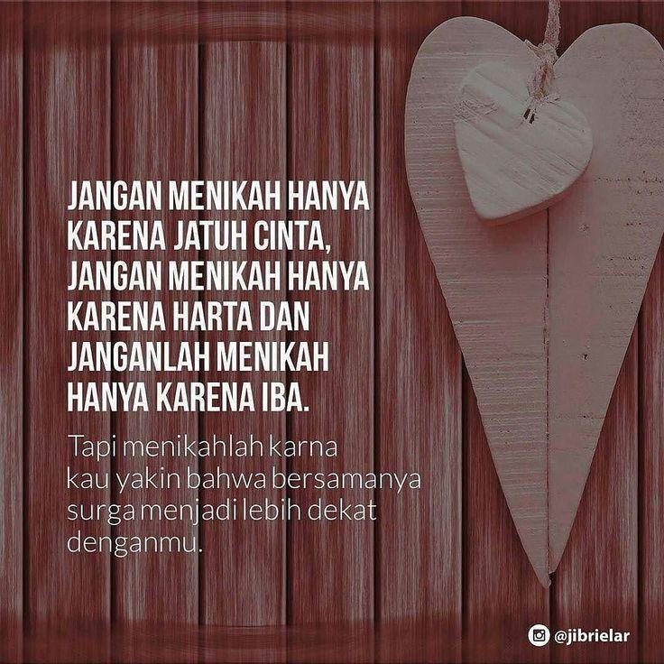Tips jika anda ingin menikah atau menikah (lagi). Hehe.. semoga Allah mudahkan urusan kalian wahai para sahabat yang masih galau memilih pasangan. . .  #nikah #surga #cintayanghalal @jibrielar