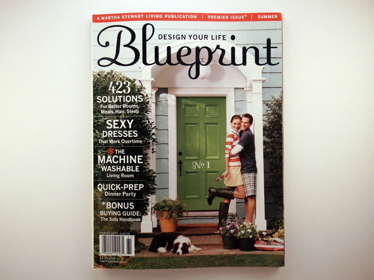 135 best blueprint magazine images on pinterest magazine layouts 2006 summer blueprint magazine a martha stewart living publication come right on malvernweather Image collections