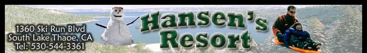 Tahoe Cabins, Lake Tahoe California Vacation Rentals & Snow Tube Hill: Hansens Resort