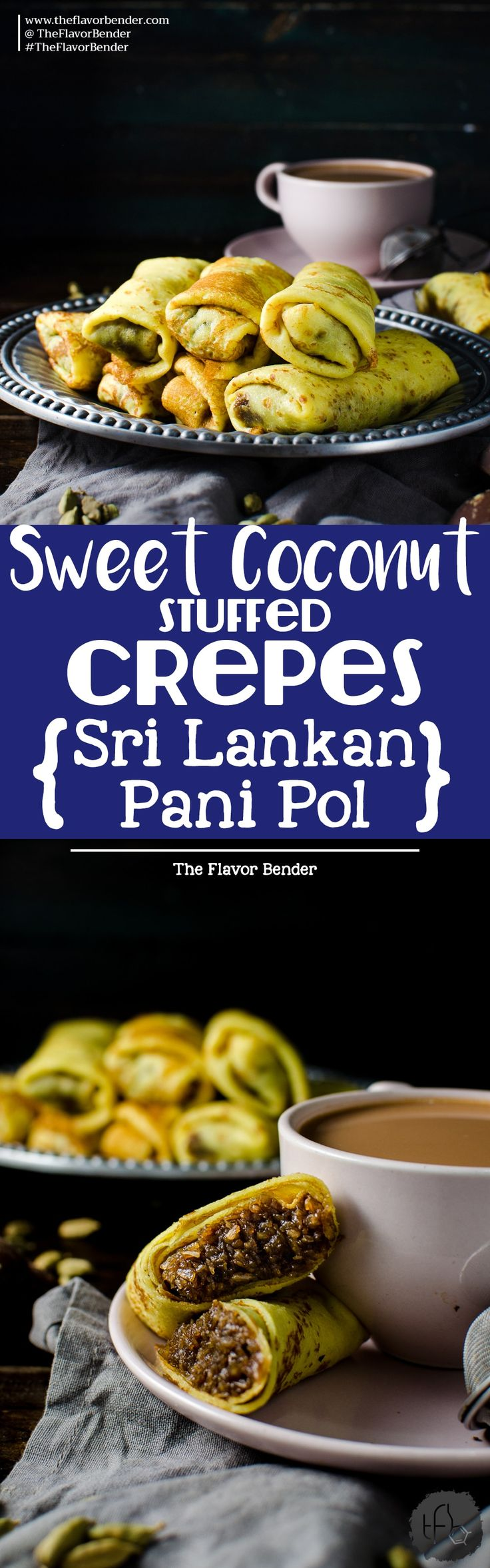 Sweet Coconut stuffed Crepes - Sri Lankan Pani Pol - Soft turmeric crepes, filled with a spiced sweet coconut filling. A Sri Lankan classic sweet snack loved by kids and adults. Perfect for tea time, parties, or simple dessert! A wonderfully, unique and delicious sweet treat that you will love!