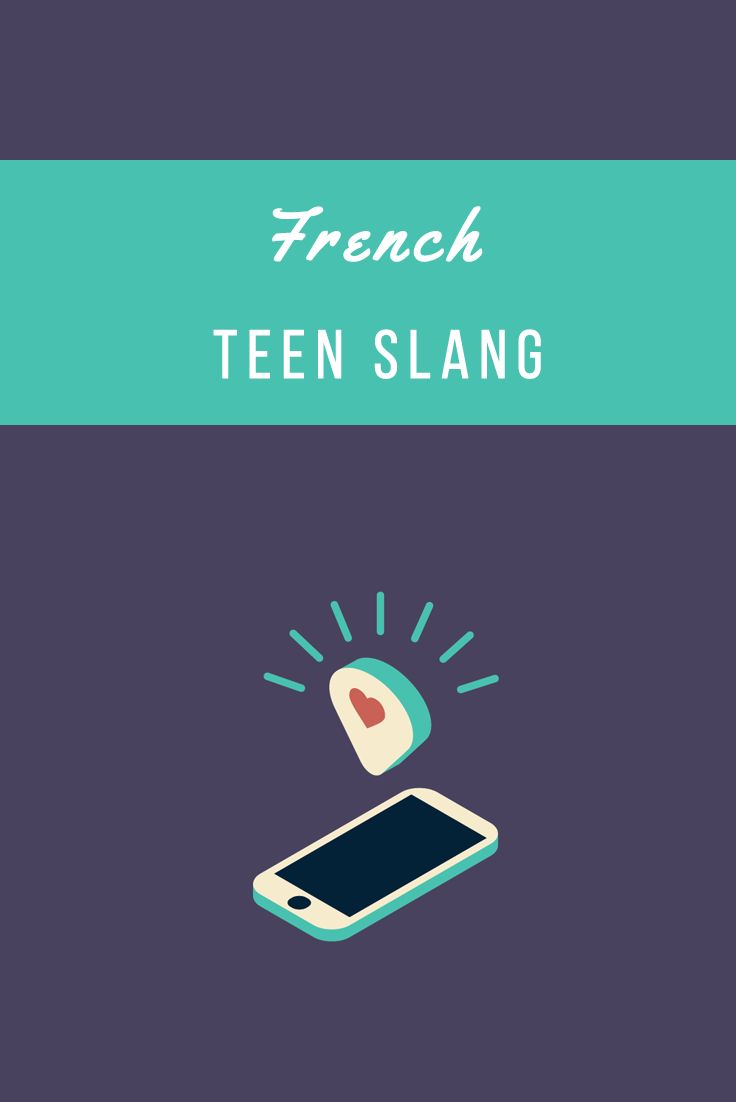 French Teen Slang: Speak French like a Cool Kid