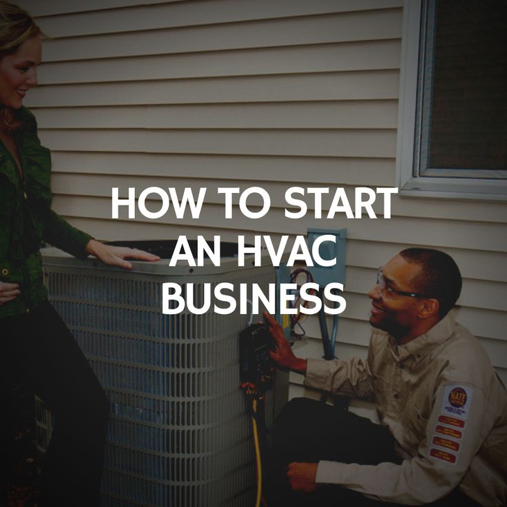 How to Start an HVAC Business [The Complete Guide Hvac