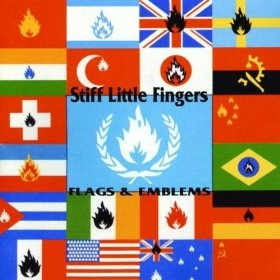 Stiff Little Fingers 'Flags And Emblems' great album