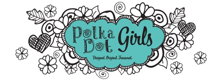 Polka Dot Girls  Designed |Original | Treasured