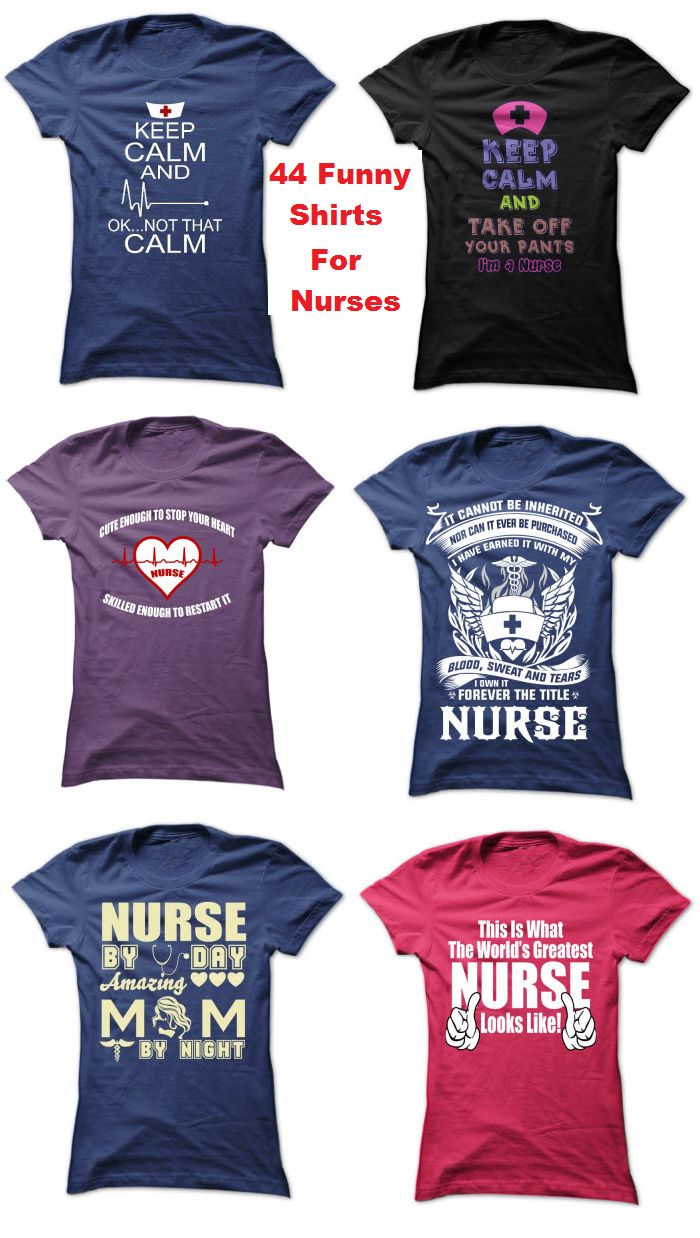 T shirt design ideas for schools - Are You A Nurse Or Do You Need A Gift For Your Favorite Nurse Check