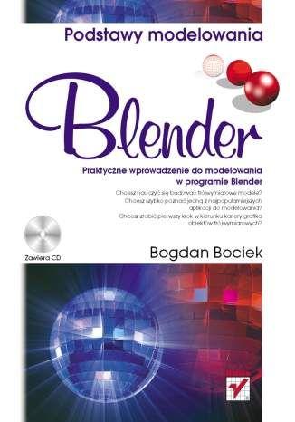 http://helion.pl/ksiazki/blender-podstawy-modelowania-bogdan-bociek,blenpo.htm