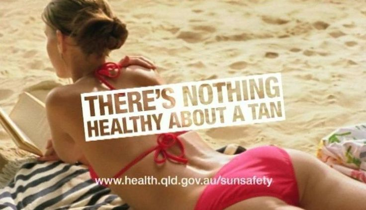 There's nothing healthy about a tan.