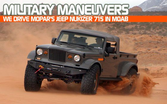 Military Maneuvers: We Drive Mopar's Jeep Nukizer 715 In Moab