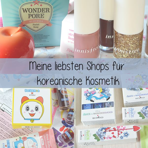 something♥beautiful: Koreanische Kosmetik Shops - Meine Favoriten
