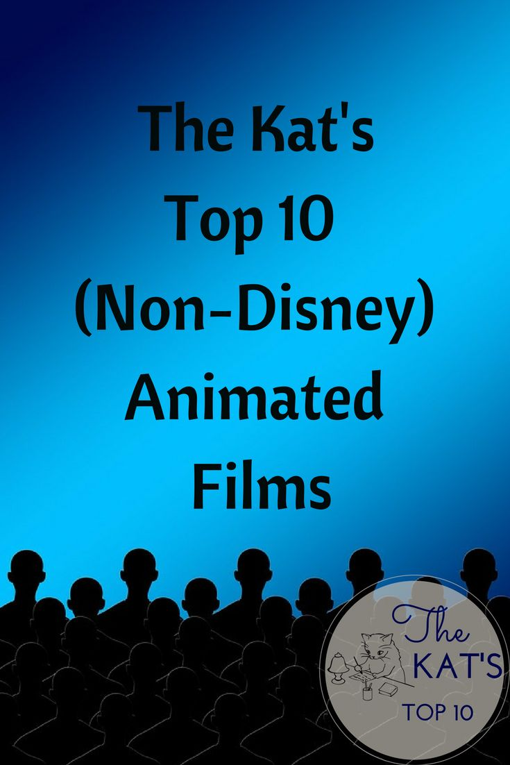 Here's my list of my favorite top ten non-Disney animated films.