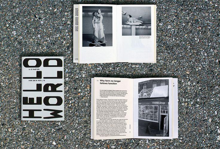 Alice Rawsthorn, Hello World: Where Design Meets Life, Hamish Hamilton, London 2013