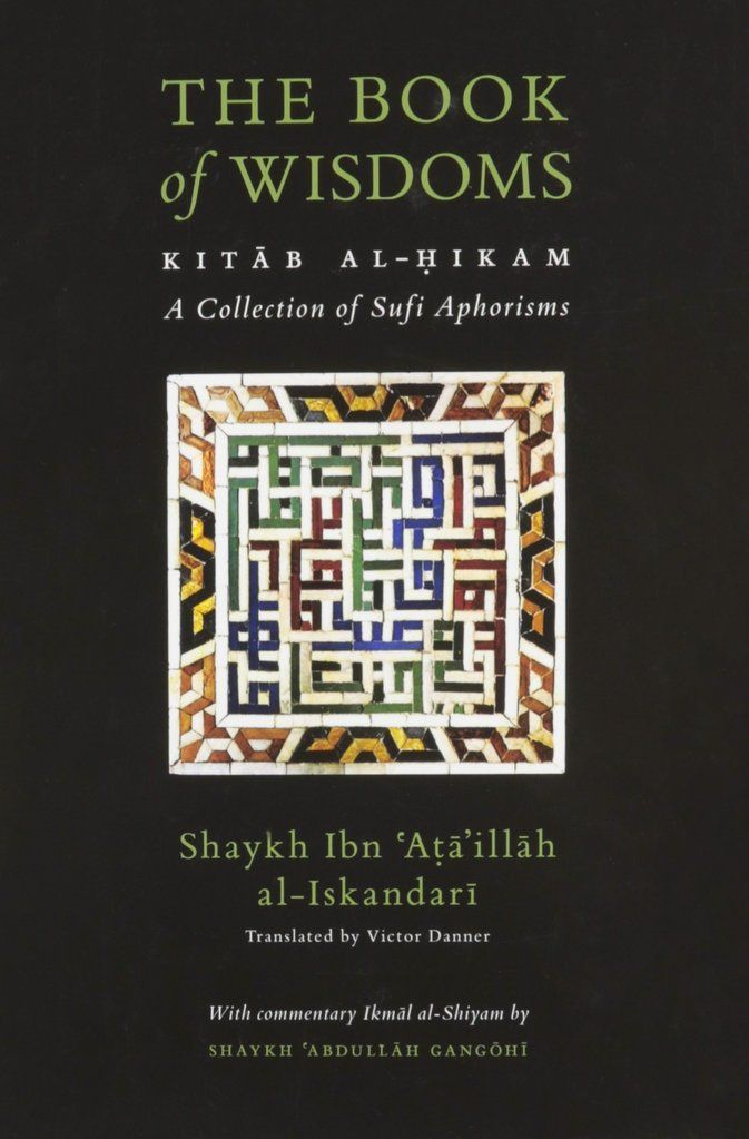 The Book Of Wisdoms Kitab Al Hikam A Collection Of Sufi