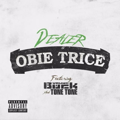 Obie Trice ft. Young Buck & Tone Tone – Dealer