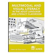 MULTI-MODAL VISUAL LITERACY in the Adult Language and Literacy Classroom