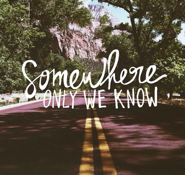 Somewhere only