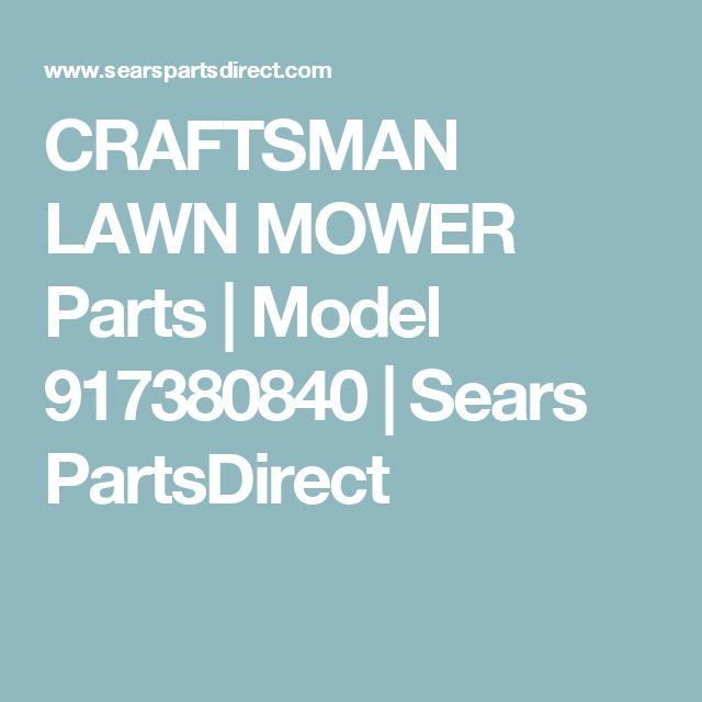 CRAFTSMAN LAWN MOWER Parts | Model 917380840 | Sears PartsDirect