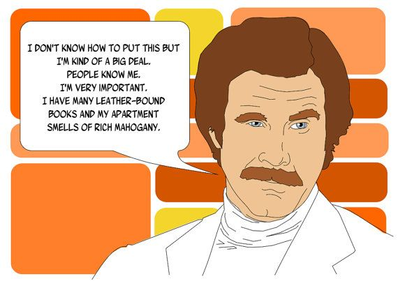 """Funny Blank Greeting Card - Ron Burgundy from Anchorman """"I'm kind of a big deal"""" on Etsy,"""