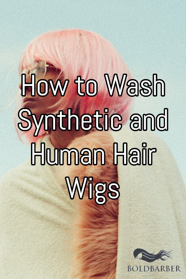 How To Wash Synthetic And Human Hair Wigs Wig Hairstyles Human Hair Wigs Hair Extension Care
