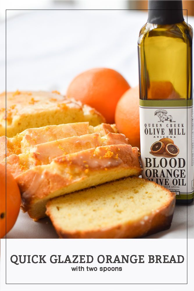 Quick Glazed Orange Bread. The perfect treat for your loved ones.  #QueenCreekOliveMill #orangebread #bread #quickbread #sweets #breakfast #bruch #paid #ad