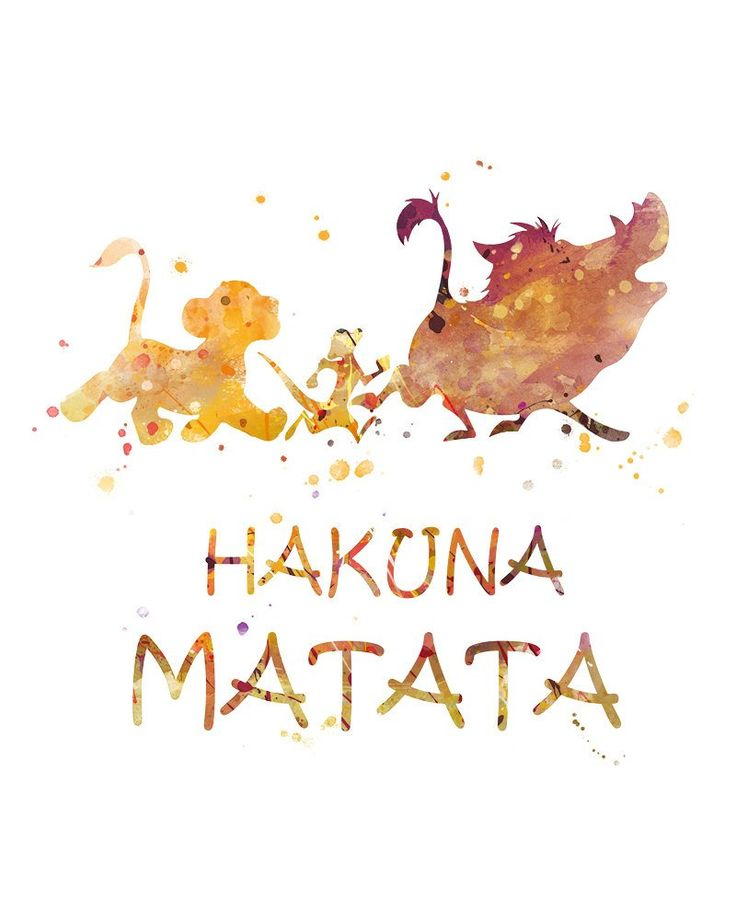 Lion King Hakuna Matata Print Watercolor Art The Lion King Poster Disney Printable Disney Gift Lion King Wall Art Nursery Digital Download