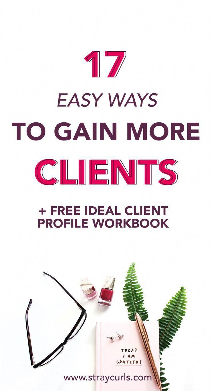 17 Easy Ways to Get More Clients (And Be Booked Out For Months) Learn how to get… – All About Personal Computers