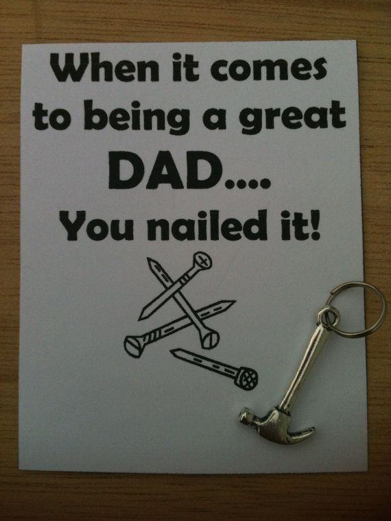 """Gifts for Guys """"When it comes to being a great Dad you nailed it"""" Hammer Tool Key Chain Charm and Card You Personalize, $4.00- Father's Day"""