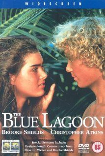 Have to plue my pal, Chris's, movie...   Blue Lagoon