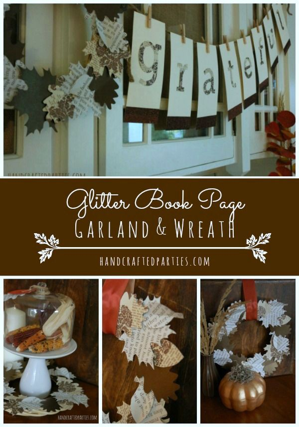 DIY glitter book page wreath + grateful garland for Thanksgiving {Handcrafted Parties}