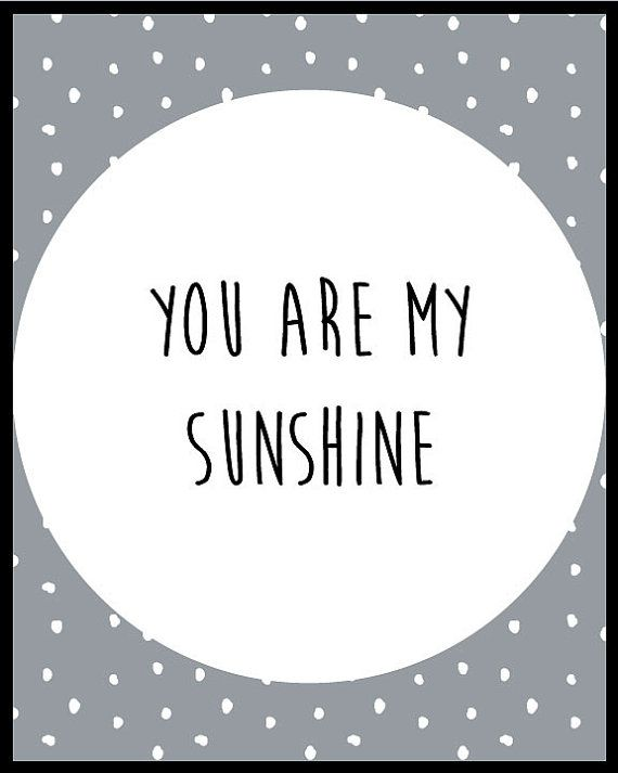 you are my sunshine print, Monochrome, Printable Wall Art, Nursery Printable Art, Quote Print, Printable Art, polkadot Print